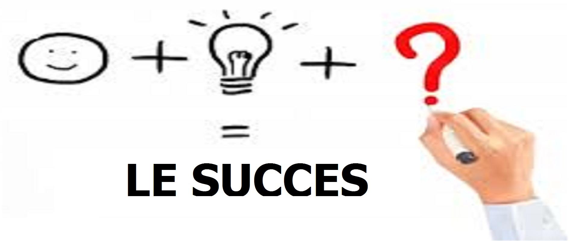 Comment avoir du succès