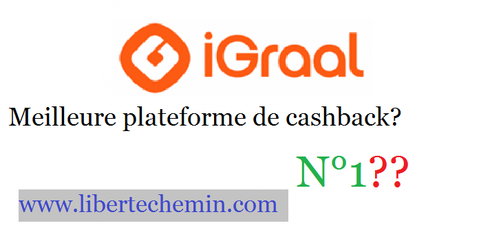 igraal-meilleure-plateforme-cashback-1