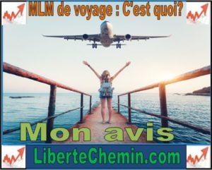 mlm voyage c'est quoi